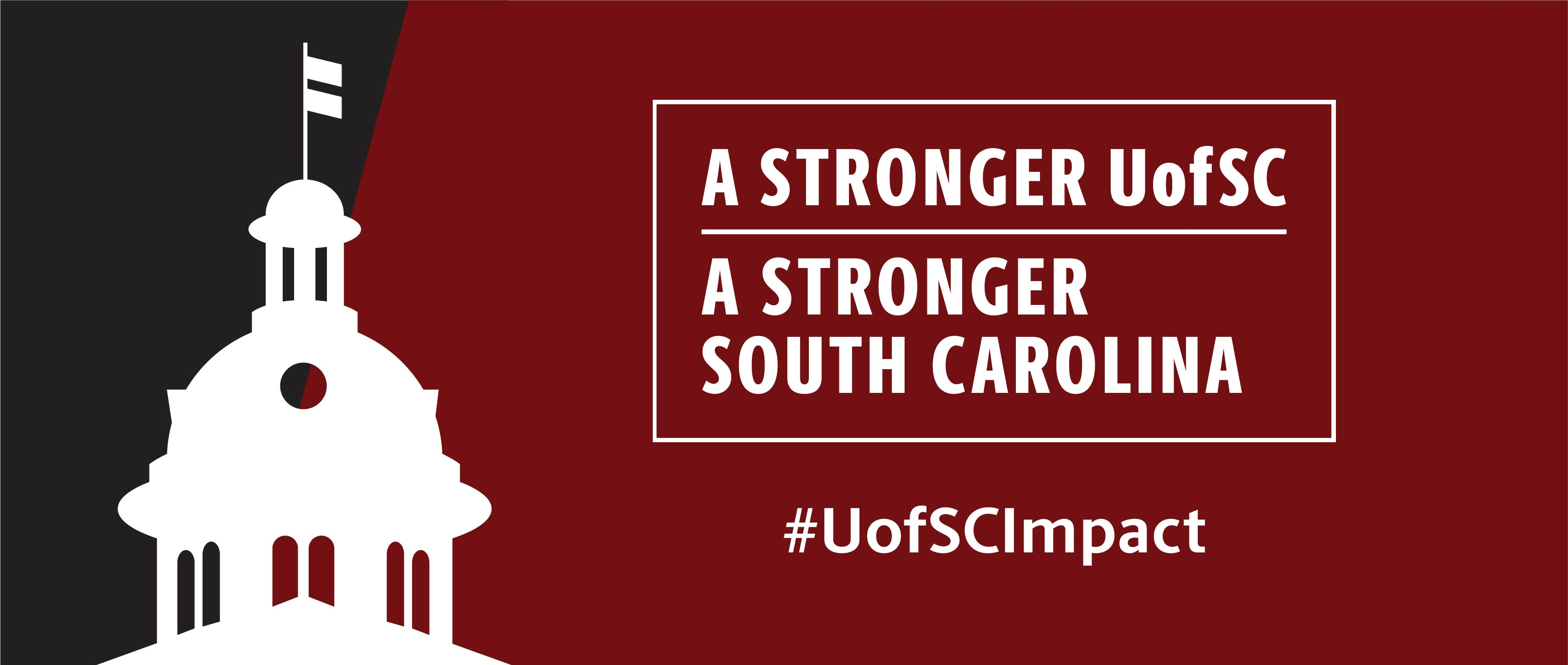 A Stronger UofSC, A Stronger South Carolina