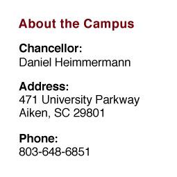 About the Campus: Chancellor: Sandra Jordan;  Address: 471 University Parkway, Aiken, SC 29801;  Phone: 803-648-6851