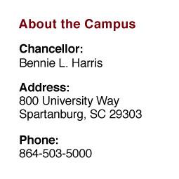 About the Campus: Chancellor: Brendan Kelly;  Address: 800 University Way, Spartanburg, SC 29303;  Phone: 864-503-5000